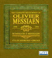 The Complete Organ Works of Olivier Messiaen / Colin Andrews, organ [7 CDs]