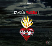 Abraham Barrera: Cancion Maldita II