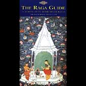 Various Artists: Raga Guide: A Survey of 74 Hindustani Ragas