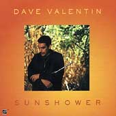 Dave Valentin: Sunshower