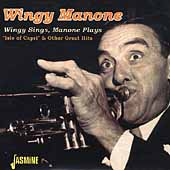 Wingy Manone: Wingy Sings, Manone Plays: Great Hits