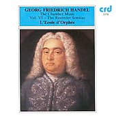 Handel: The Chamber Music Vol VI- The Recorder Sonatas