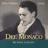 Debut Series - Del Monaco - My First Concert