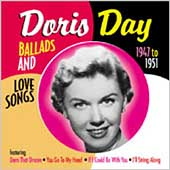 Doris Day: Ballads and Love Songs From the Early Years: 1947-1951