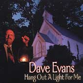 Dave Evans (Banjo): Hang a Light out for Me
