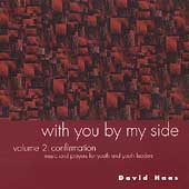 David Haas: With You by My Side, Vol. 2