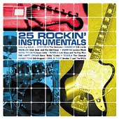 Various Artists: 25 Rockin' Instrumentals