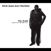 Elvin Jones: The Truth: Heard Live at the Blue Note [Digipak]