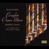 Buxtehude: Complete Organ Music / Walter Kraft