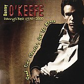 Danny O'Keefe: Danny's Best 1970-2000: Good Time Charlie's Got the Blues