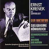 Krenek: Der Diktator, etc