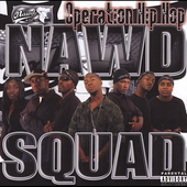 Nawd Squad: Operation Hip-Hop [PA]