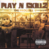 Play N Skillz: The Process [PA]