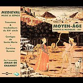 Medieval Music and Songs / Ensemble Jehan de Channey