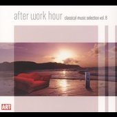 After Work Hour Vol 8 - Smetana, Verdi, Mozart