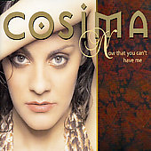 Cosima: Now That You Can't Have Me [Single]