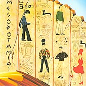 The B-52s: Mesopotamia [EP]