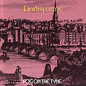 Lindisfarne: Fog on the Tyne [Remaster]