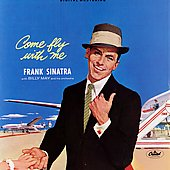Frank Sinatra: Come Fly with Me