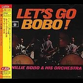 Willie Bobo: Let's Go Bobo!