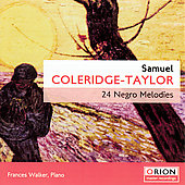 Coleridge-Taylor: 24 Negro Melodies / Walker