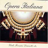 Opera Italiana - Verdi, Rossini, Donizetti, et al