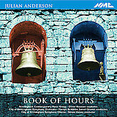 J. Anderson: Book of Hours, Symphony, etc / Oramo, Knussen