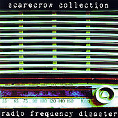 Scarecrow Collection: Radio Frequency Disaster *