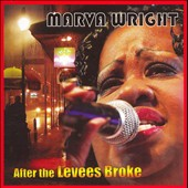 Marva Wright: After the Levees Broke *