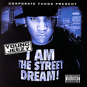 DJ Drama/Young Jeezy: I Am The Street Dream! [PA]