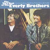 The Everly Brothers: The Very Best of the Everly Brothers [Warner]