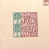 John Fahey: The New Possibility: John Fahey's Guitar Soli Christmas Album