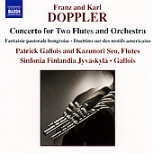 Franz and Carl Doppler: Concerto for 2 Flutes, etc