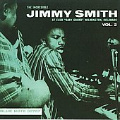 Jimmy Smith (Organ): Incredible Jimmy Smith at Club Baby Grand, Vol. 2 [Remastered]
