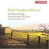 Ralph Vaughan Williams: On Wenlock Edge, Piano Quintet, etc / Mark Padmore, Schubert Ensemble