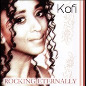 Kofi (Female): Rocking Eternally *