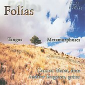 Folias - Tangos, Metamorphoses / Carmen Maret, Andrew Bergeron