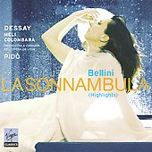 Bellini: La Sonnambula (Highlights) / Evelino Pid&ograve;, Natalie Dessay, et al