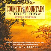 Jim Hendricks: Country Mountain Tributes: Hank Williams
