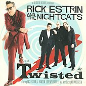 Rick Estrin: Twisted