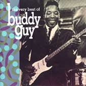 Buddy Guy: The Very Best of Buddy Guy