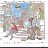Howlin' Wolf: The London Howlin' Wolf Sessions [Bonus Tracks]