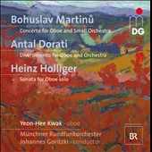 Martin: Concerto for Oboe; Dorati: Divertimento for Oboe; Holliger: Sonata for Oboe