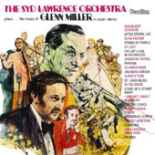Syd Lawrence: The  Syd Lawrence Orchestra Plays... The Music Of Glenn Miller In Super Stereo