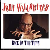 John Wallowitch: Back on the Town