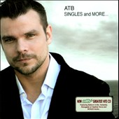 ATB (DJ): Singles and More.