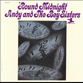 Andy and the Bey Sisters/Andy Bey/The Bey Sisters: 'Round Midnight