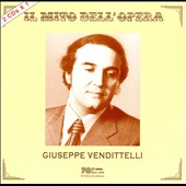 Il Mito Dell Opera: Giuseppe Vendittelli