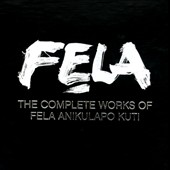 Fela Kuti: The Complete Recordings [Box]