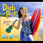 Didi Pop: Didi Pop Goes To Hawaii
